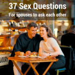 37_sex_questions_for_spouses_to_ask_each_other