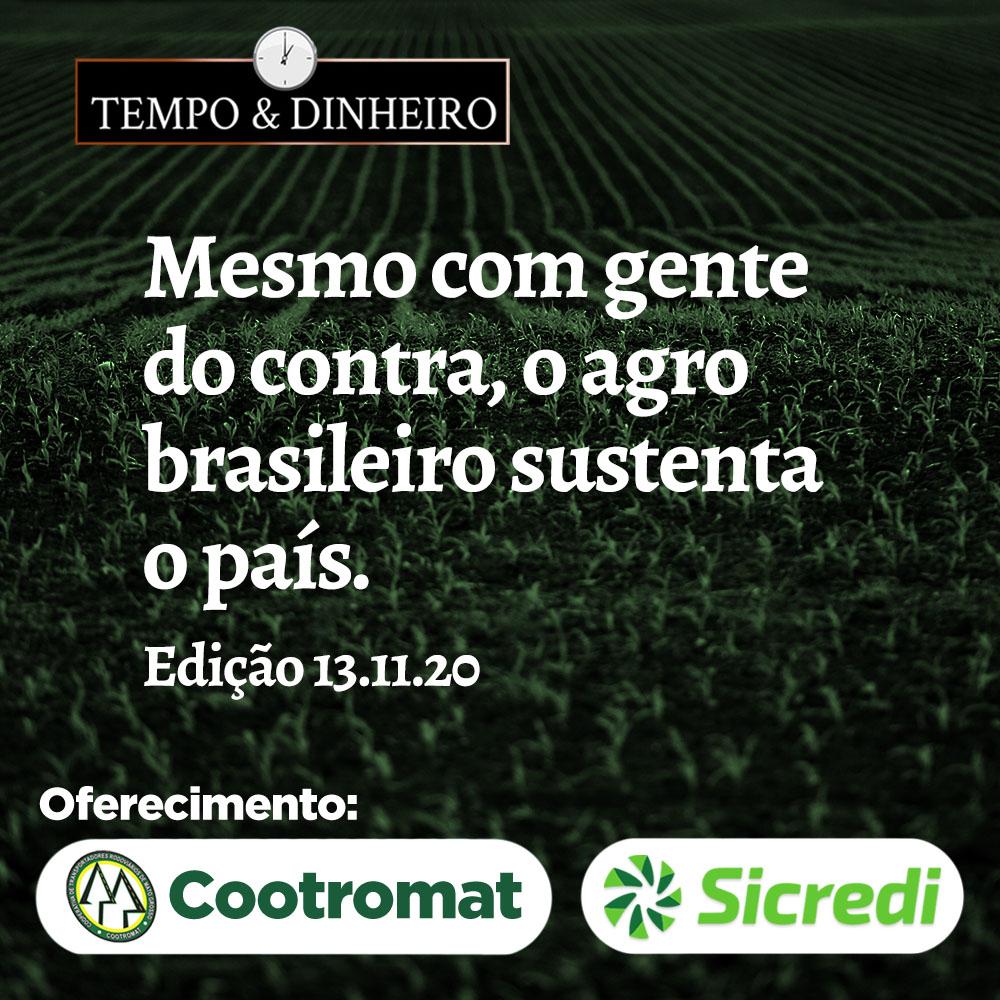 Mesmo com gente do contra, agro brasileiro sustenta o país