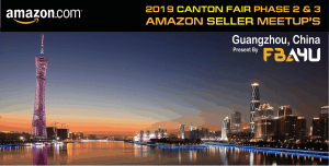 Amazon Sellers Meetup - Canton Fair - Phase 2 - Friday 25th October - FREE EVENT