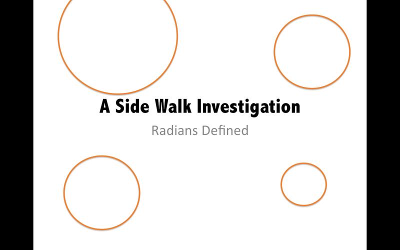 Eleventh grade Lesson A Sidewalk Investigation of Radians