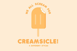 Creamsicle - 4 Flavors