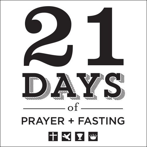 Join the Foursquare Family for 21 Days of Prayer + Fasting