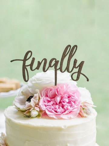 Rustic Finally Cake Topper