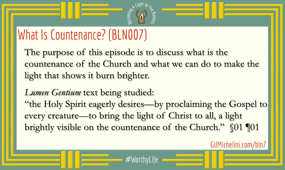 What is countenance? (BLN-007) - Gil Michelini