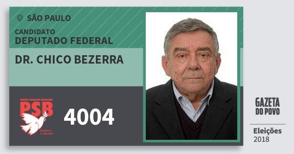 Resultado de imagem para Chico Bezerra (PSB)