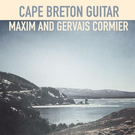 Maxim & Gervais Cormier - Cape Breton Guitar