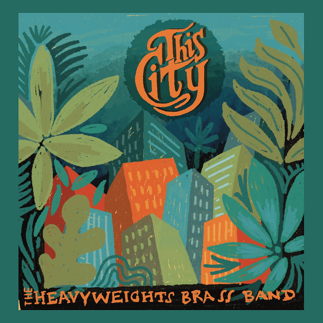 Heavyweights Brass Band - This City