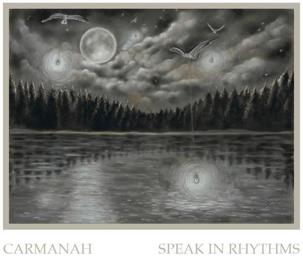 Carmanah - Speak in Rhythms