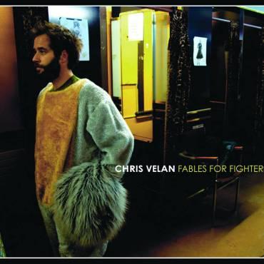 Chris Velan - Fables For Fighters