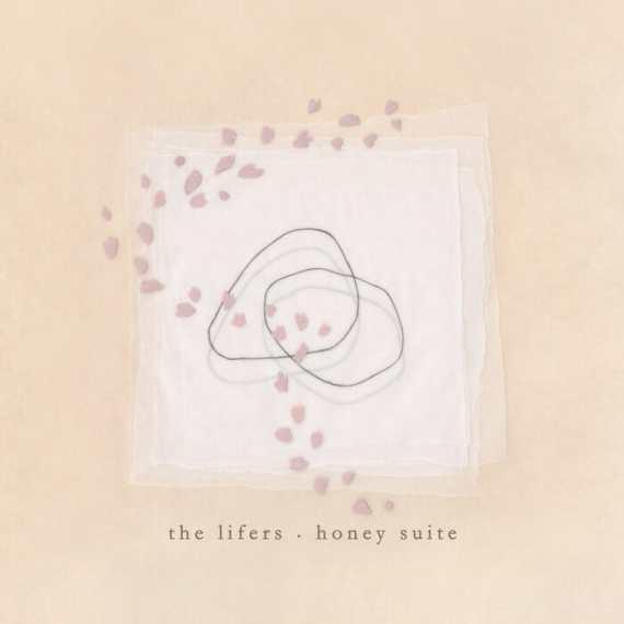 The Lifers - Honey Suite
