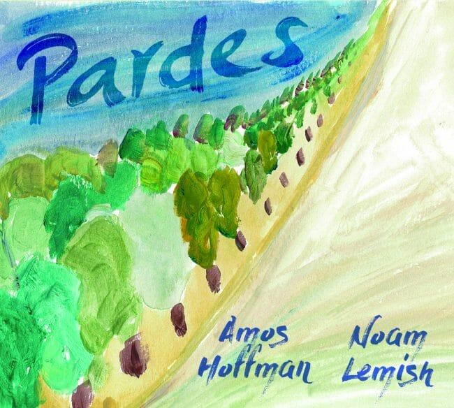 Pardes - Amos Hoffman & Noam Lemish