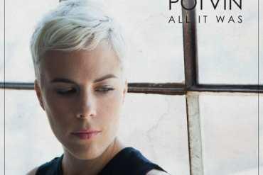 Roxanne Potvin - All It Was