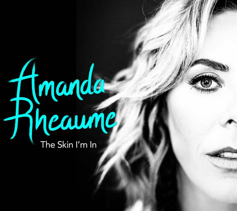 Amanda Rheaume - The Skin I'm In