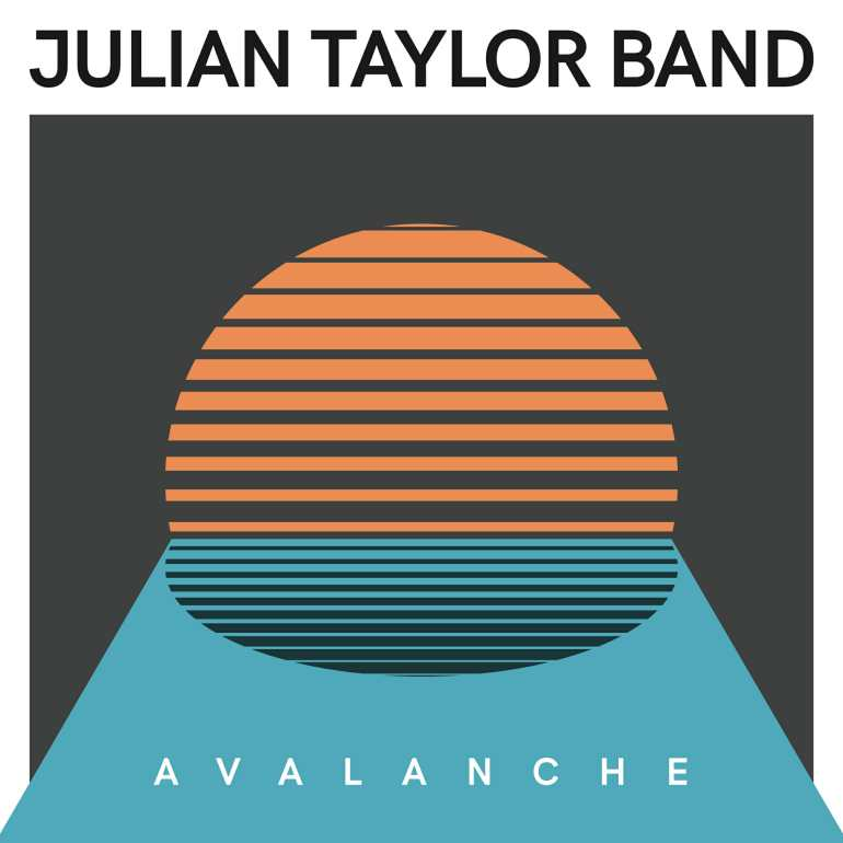 Julian Taylor Band - Avalanche