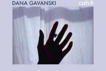 Dana Gavanski - Catch