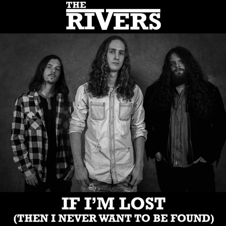 The Rivers - If I'm Lost...