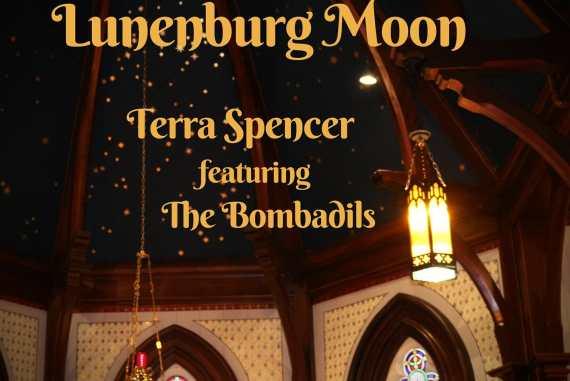 Terra Spencer with Bombadils - Lunenberg Moon