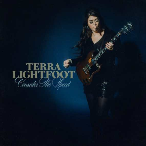 Terra Lightfoot - Consider the Speed