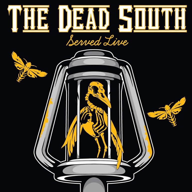 Dead South - Served Live