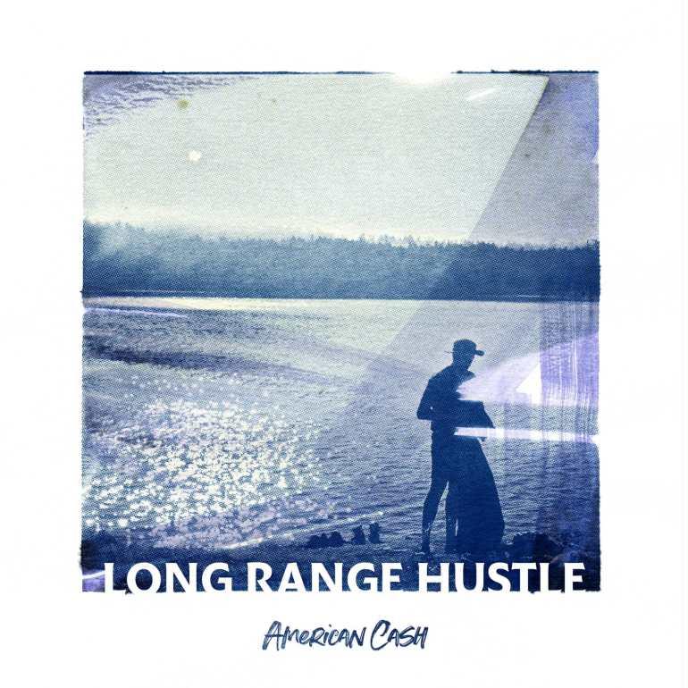 Long Range Hustle - American Cash