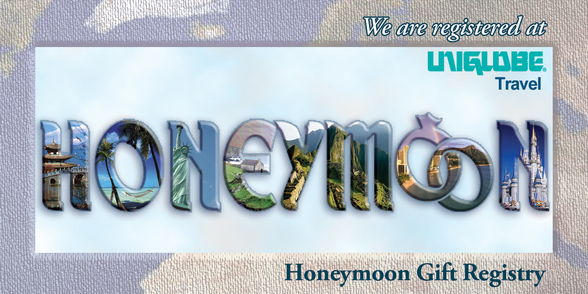 Uniglobe Honeymoon Registry