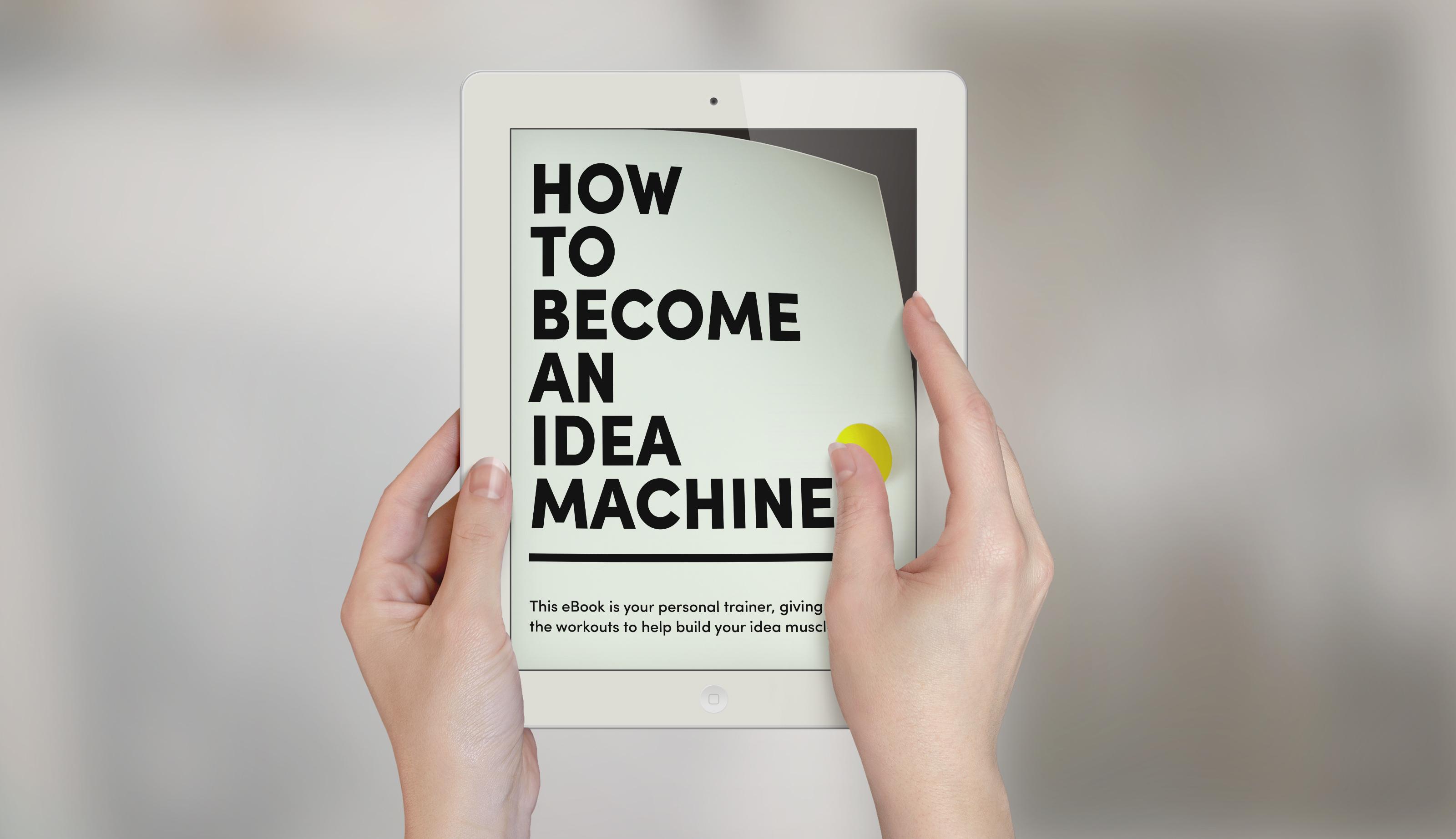 How To Become An Idea Machine Ebook