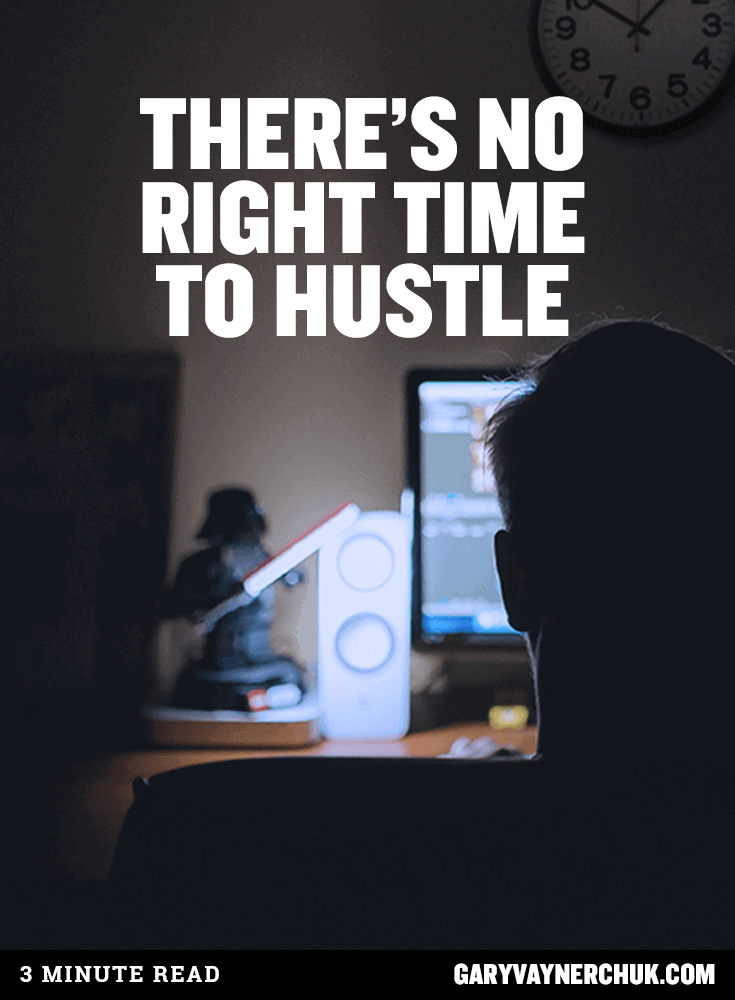 Garyvee Quotes Wallpaper There S No Right Time To Hustle