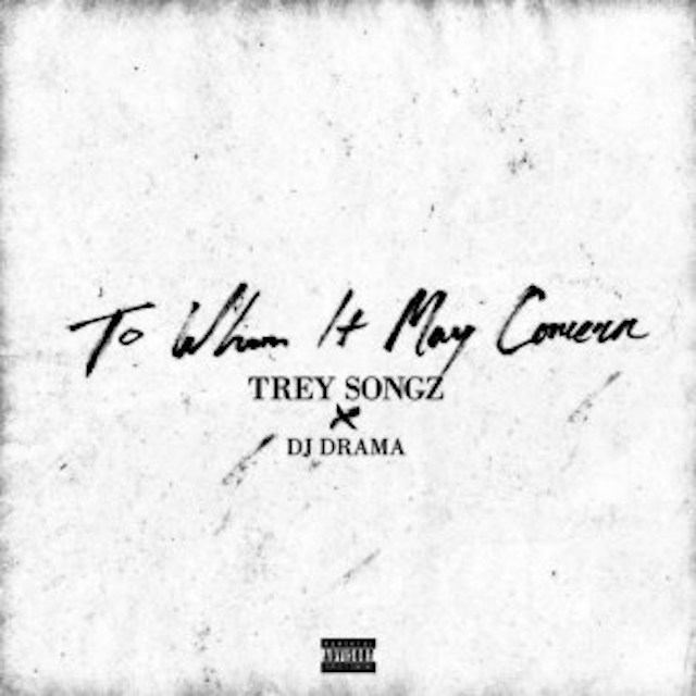 "Trey Songz ""To Whom It May Concern"" Release Date, Cover"