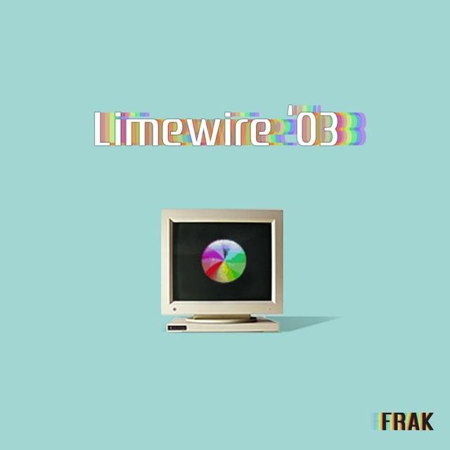 """Frak Releases """"Limewire '03"""" Album"""