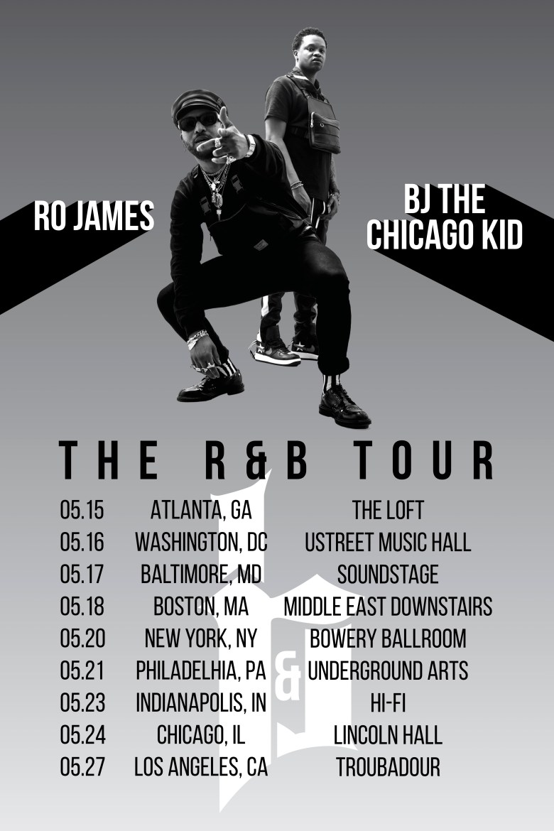 the r&b tour dates bj the chicago kid ro james
