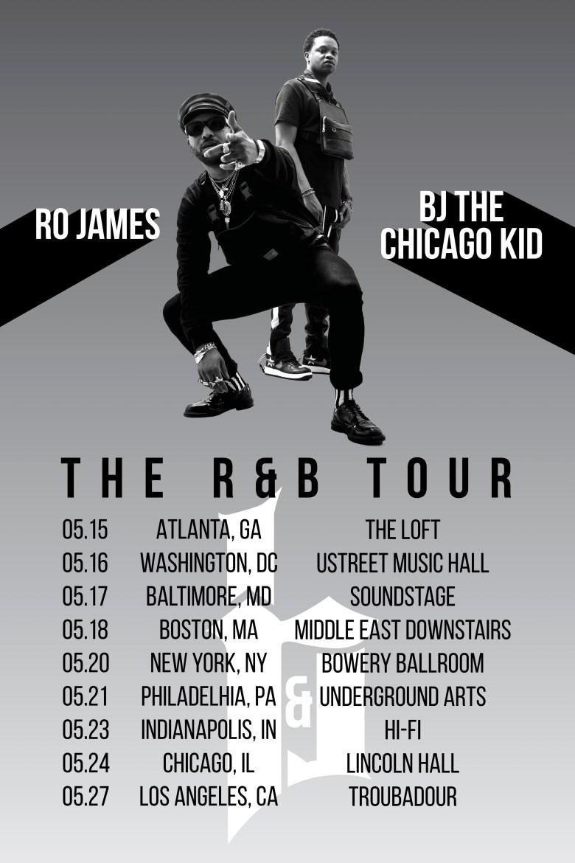the r&b tour dates bj the chicago kid ro james