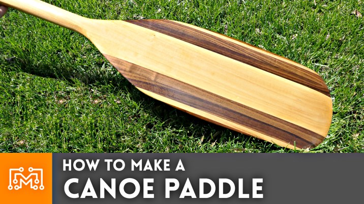How to make a Canoe Paddle