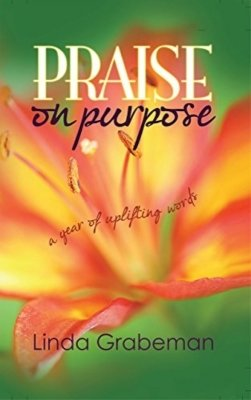 Pre-CHRISTMAS SALE - Praise on Purpose: A Year of Uplifting Words 2