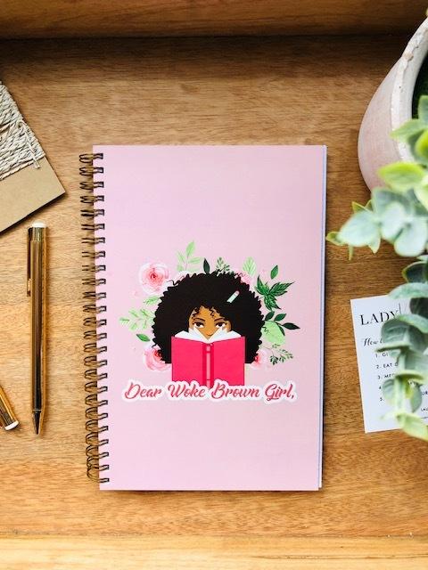 Dear Woke Brown Girl Writing Journal 4