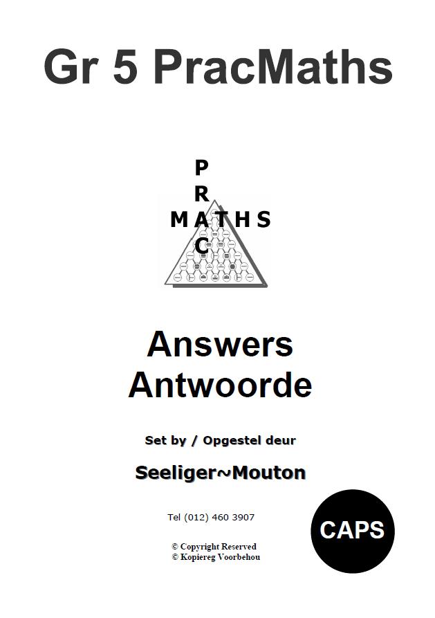 Gr 5 Prac Maths Answers/ Antwoorde