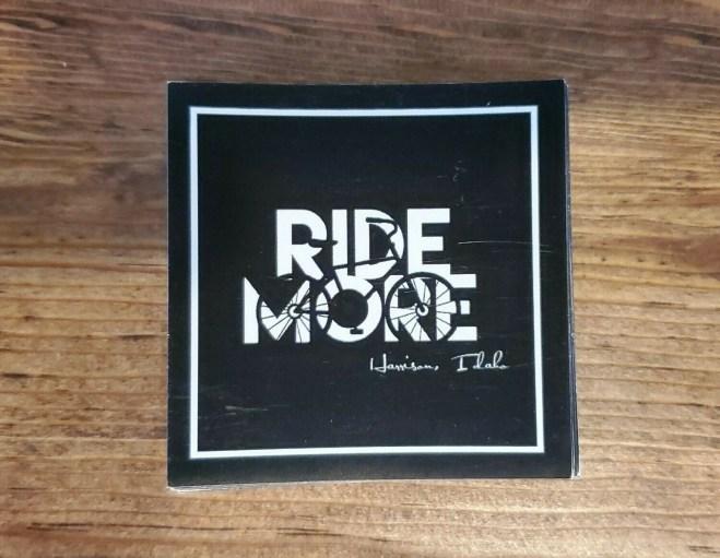 RIde More Sticker