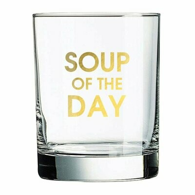 Soup of the Day Rocks Glass