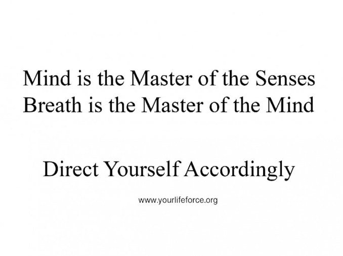 Mind is master of the sense
