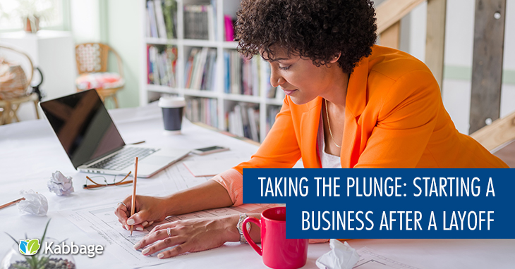 Taking the Plunge: Starting a Business After a Layoff