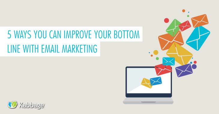 5 Tips for Improving Your Bottom Line with Email Marketing