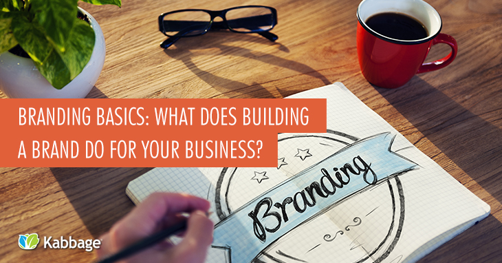 5 Keys for Building a Strong Brand from the Ground Up