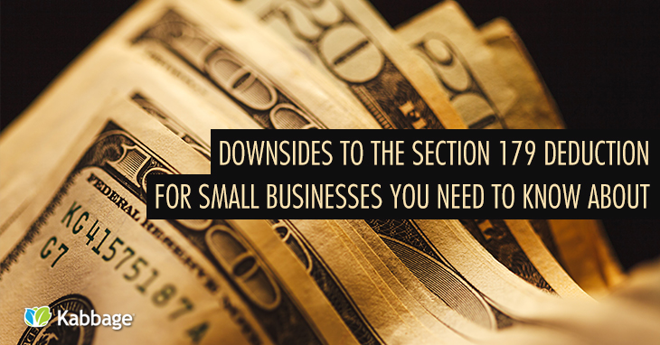 Downsides to the Section 179 Deduction for Small Businesses