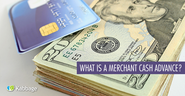 What is a Merchant Cash Advance