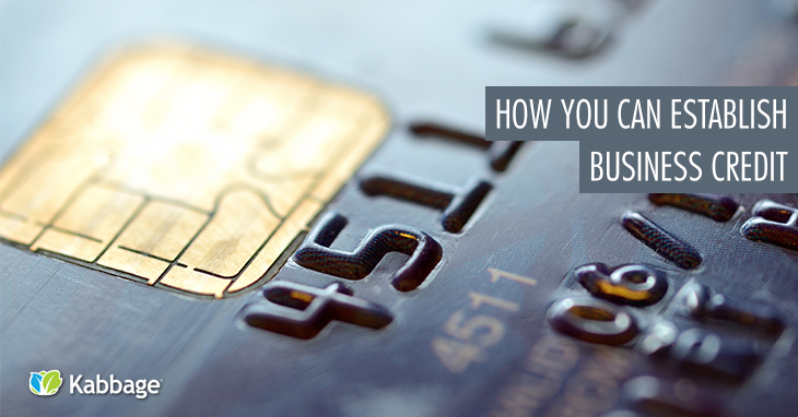 The 7 Things Business Owners Need to Establish Business Credit