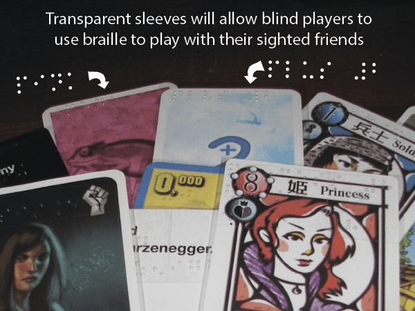 Example of transparent sleeves with Braille for cards (via 64oz. Games)