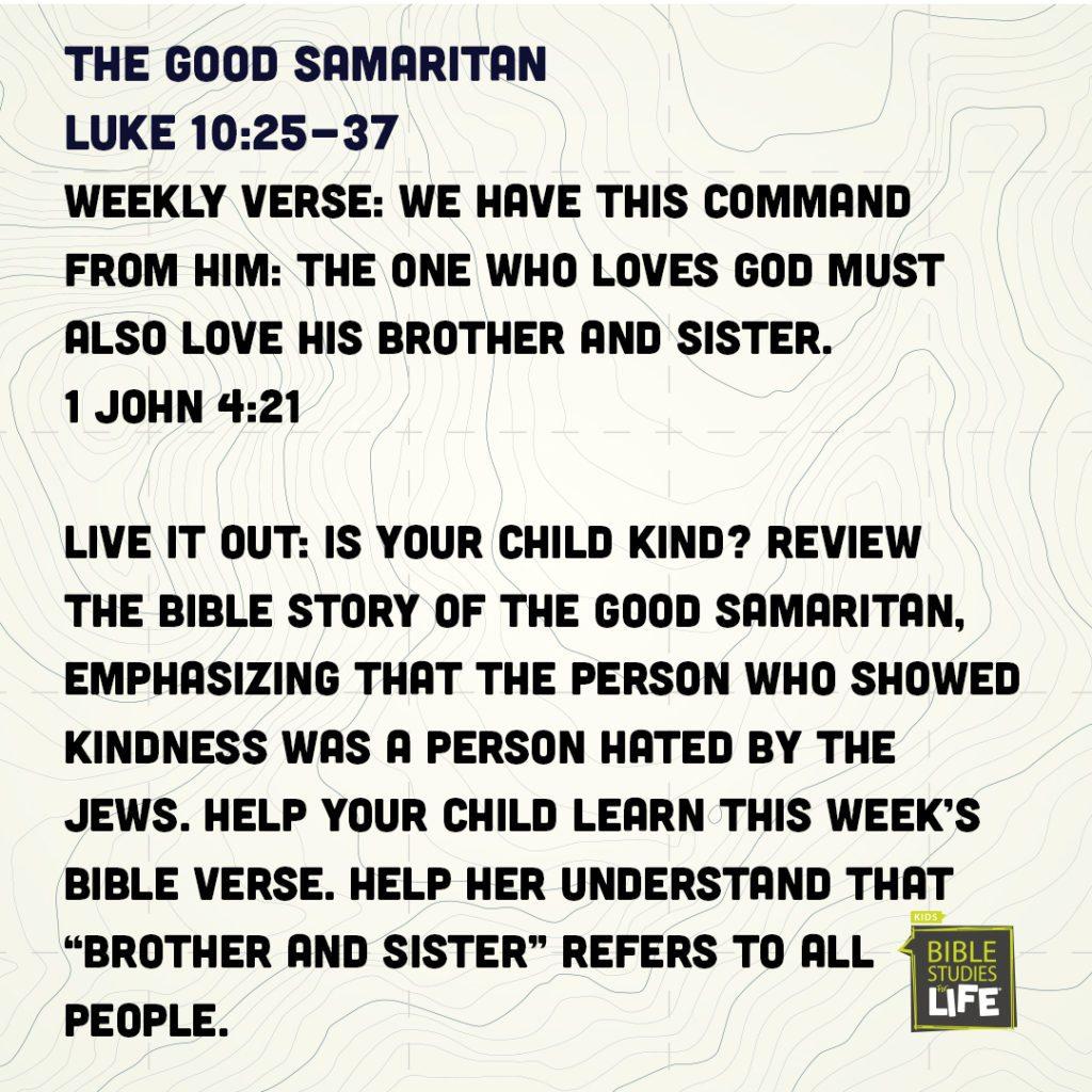 Week of June 10 – The Good Samaritan