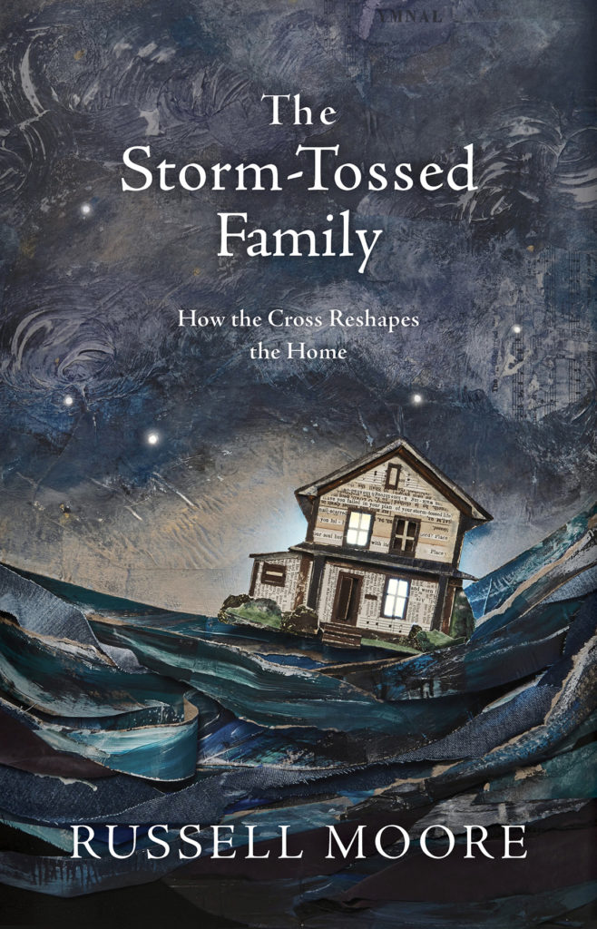 Russell Moore's 'The Storm-Tossed Family,' Wins