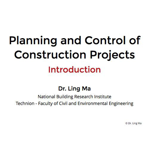 Planning and Control of Construction Projects