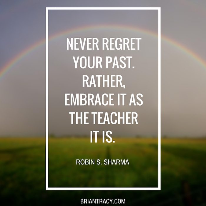Brian-Tracy-Quote-Never-Regret-You-Past