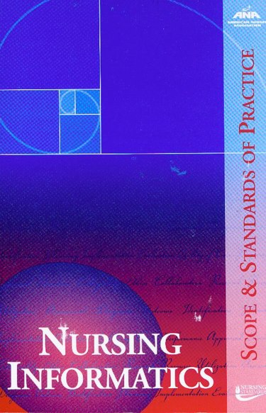MatthewsBookscom  9781558102569 1558102566  Nursing Informatics Scope and Standards of